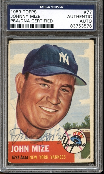 1953 Topps #77 Johnny Mize Autographed PSA/DNA AUTHENTIC