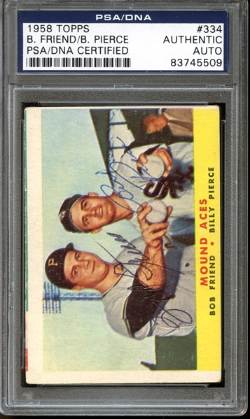 1958 Topps #334 Bob Friend/Billy Pierce Autographed PSA/DNA AUTHENTIC