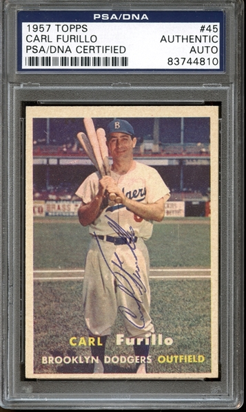 1957 Topps #45 Carl Furillo Autographed PSA/DNA AUTHENTIC