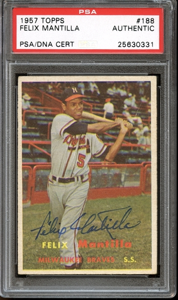 1957 Topps #188 Felix Mantilla Autographed PSA/DNA AUTHENTIC