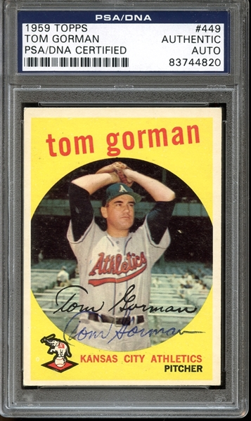 1959 Topps #449 Tom Gorman Autographed PSA/DNA AUTHENTIC