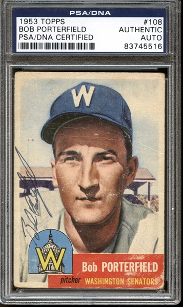 1953 Topps #108 Bob Porterfield Autographed PSA/DNA AUTHENTIC