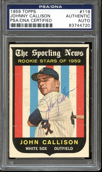 1959 Topps #119 Johnny Callison Autographed PSA/DNA AUTHENTIC