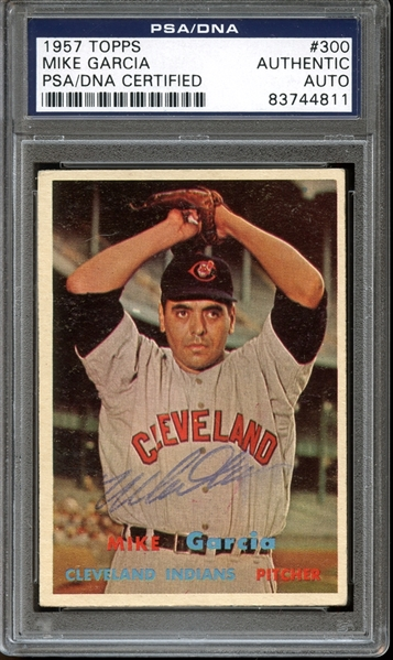 1957 Topps #300 Mike Garcia Autographed PSA/DNA AUTHENTIC
