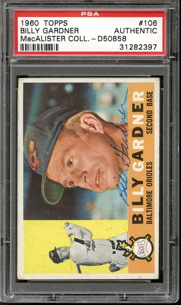 1960 Topps #106 Billy Gardner Autographed PSA/DNA AUTHENTIC