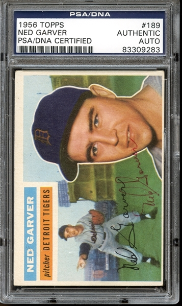1956 Topps #189 Ned Garver Autographed PSA/DNA AUTHENTIC