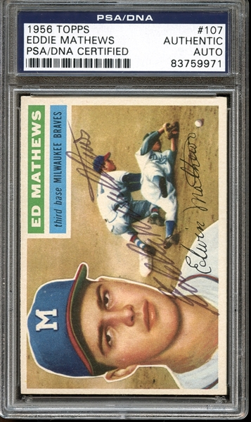 1956 Topps #107 Eddie Mathews Autographed PSA/DNA AUTHENTIC
