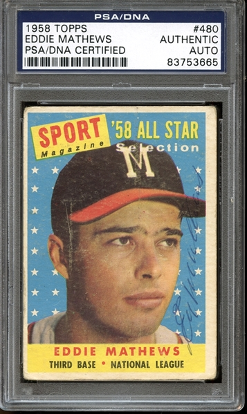 1958 Topps #480 Eddie Mathews All Star Autographed PSA/DNA AUTHENTIC