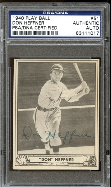 1940 Play Ball #51 Don Heffner Autographed PSA/DNA AUTHENTIC