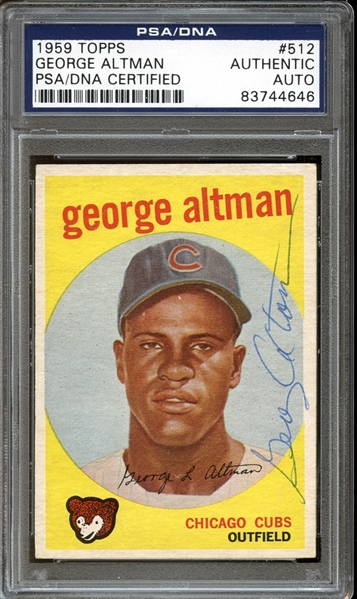 1959 Topps #512 George Altman Autographed PSA/DNA AUTHENTIC