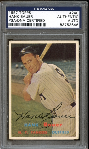 1957 Topps #240 Hank Bauer Autographed PSA/DNA AUTHENTIC