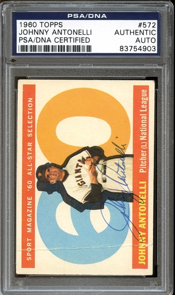 1960 Topps #572 Johnny Antonelli  All Star Autographed PSA/DNA AUTHENTIC
