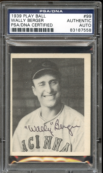 1939 Play Ball #99 Wally Berger Autographed PSA/DNA AUTHENTIC