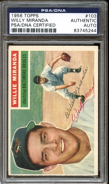 1956 Topps #103 Willie Miranda Autographed PSA/DNA AUTHENTIC