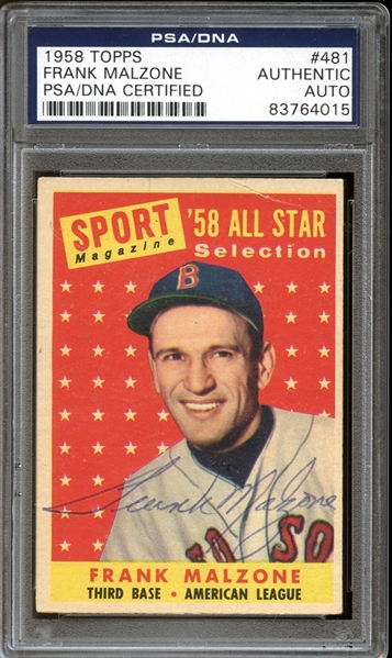 1958 Topps #481 Frank Malzone All Star Autographed PSA/DNA AUTHENTIC