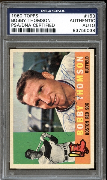 1960 Topps #153 Bobby Thomson Autographed PSA/DNA AUTHENTIC