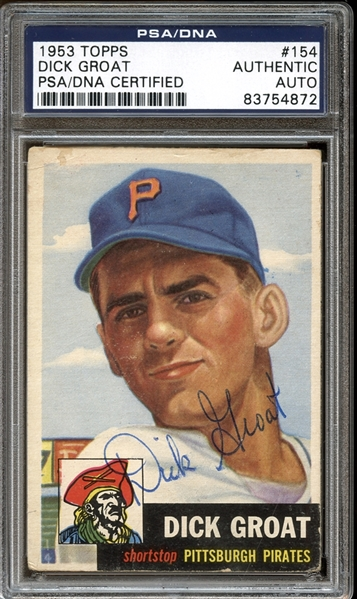 1953 Topps #154 Dick Groat Autographed PSA/DNA AUTHENTIC