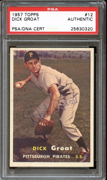 1957 Topps #12 Dick Groat Autographed PSA/DNA AUTHENTIC
