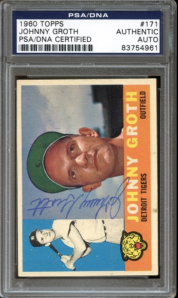 1960 Topps #171 Johnny Groth Autographed PSA/DNA AUTHENTIC
