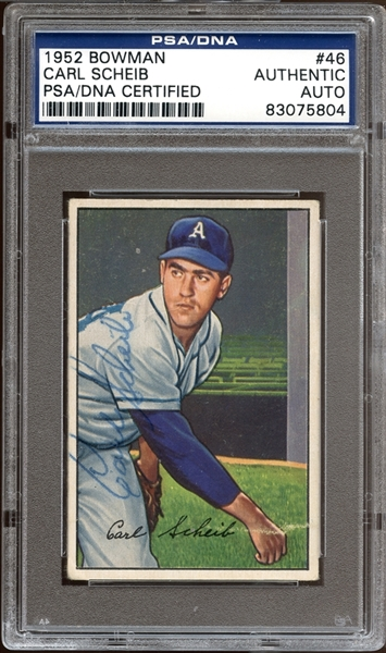 1952 Bowman #46 Carl Scheib Autographed PSA/DNA AUTHENTIC