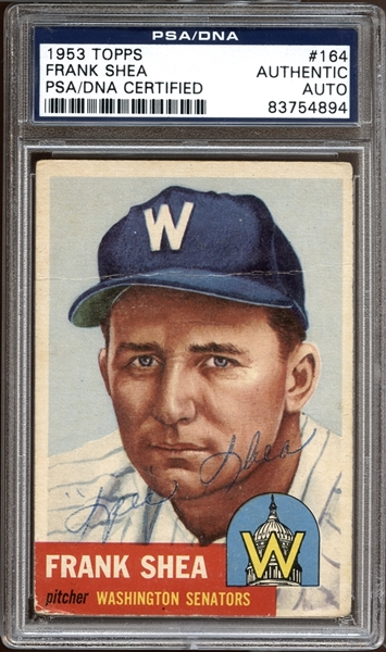 1953 Topps #164 Frank Shea Autographed PSA/DNA AUTHENTIC