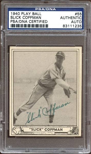 1940 Play Ball #55 Slick Coffman Autographed PSA/DNA AUTHENTIC