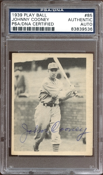 1939 Play Ball #85 Johnny Cooney Autographed PSA/DNA AUTHENTIC