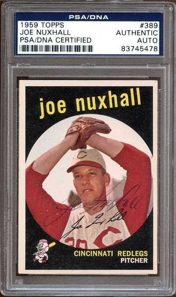 1959 Topps #389 Joe Nuxhall Autographed PSA/DNA AUTHENTIC