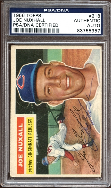 1956 Topps #218 Joe Nuxhall Autographed PSA/DNA AUTHENTIC