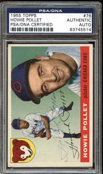 1955 Topps #76 Howie Pollet Autographed PSA/DNA AUTHENTIC