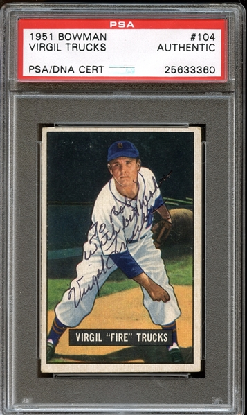1951 Bowman #104 Virgil Trucks Autographed PSA/DNA AUTHENTIC