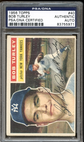 1956 Topps #40 Bob Turley Autographed PSA/DNA AUTHENTIC