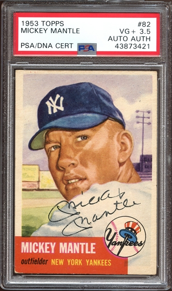 1953 Topps #82 Mickey Mantle Autographed PSA/DNA AUTHENTIC (Card PSA VG+ 3.5)