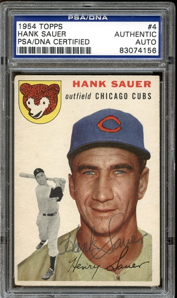 1954 Topps #4 Hank Sauer Autographed PSA/DNA AUTHENTIC