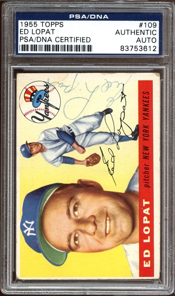 1955 Topps #109 Ed Lopat Autographed PSA/DNA AUTHENTIC