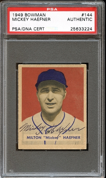 1949 Bowman #144 Mickey Haefner Autographed PSA/DNA AUTHENTIC