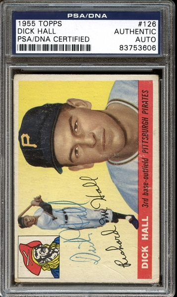 1955 Topps #126 Dick Hall Autographed PSA/DNA AUTHENTIC