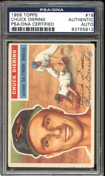 1956 Topps #19 Chuck Diering Autographed PSA/DNA AUTHENTIC