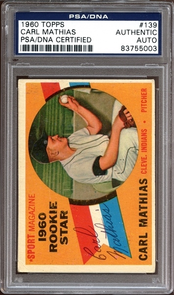 1960 Topps #139 Carl Mathias Autographed PSA/DNA AUTHENTIC
