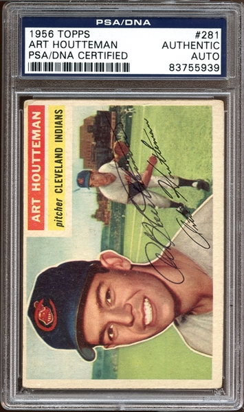 1956 Topps #281 Art Houtteman Autographed PSA/DNA AUTHENTIC