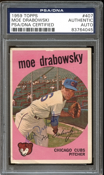 1959 Topps #407 Moe Drabowsky Autographed PSA/DNA AUTHENTIC