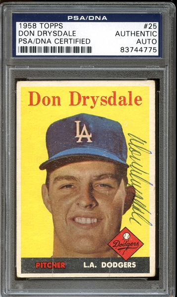 1958 Topps #25 Don Drysdale Autographed PSA/DNA AUTHENTIC