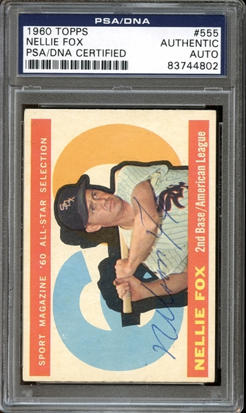1960 Topps #555 Nellie Fox All Star Autographed PSA/DNA AUTHENTIC