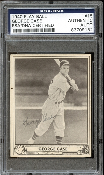 1940 Play Ball #15 George Case Autographed PSA/DNA AUTHENTIC