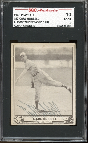 1940 Play Ball #87 Carl Hubbell Autographed SGC AUTHENTIC 10 POOR 1