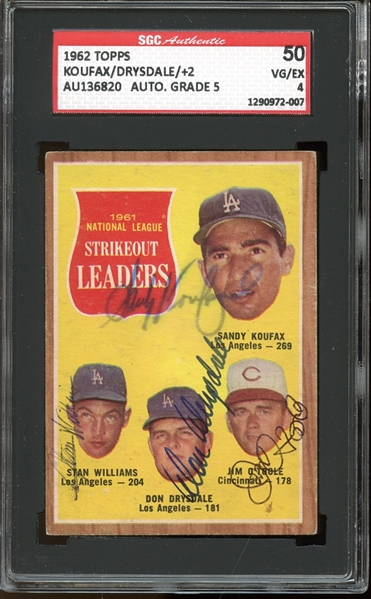 1962 Topps #60 Sandy Koufax / Don Drysdale / Stan Williams / Jim O'Toole Autographed SGC AUTHENTIC 50 VG/EX 4