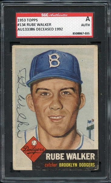 1953 Topps #134 Rube Walker Autographed SGC AUTHENTIC