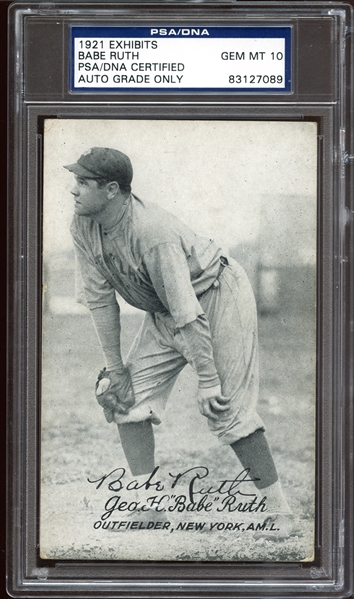 1921 Exhibits Babe Ruth Autographed PSA/DNA 10 GEM MINT- The Finest Autographed Ruth Card Known In The Hobby