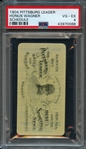 1904 Pittsburg Leader Honus Wagner Schedule PSA 4 VG-EX- The Only Copy Graded By PSA