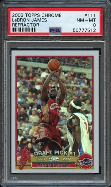 2003 Topps Chrome #111 LeBron James Refractor PSA 8 NM-MT